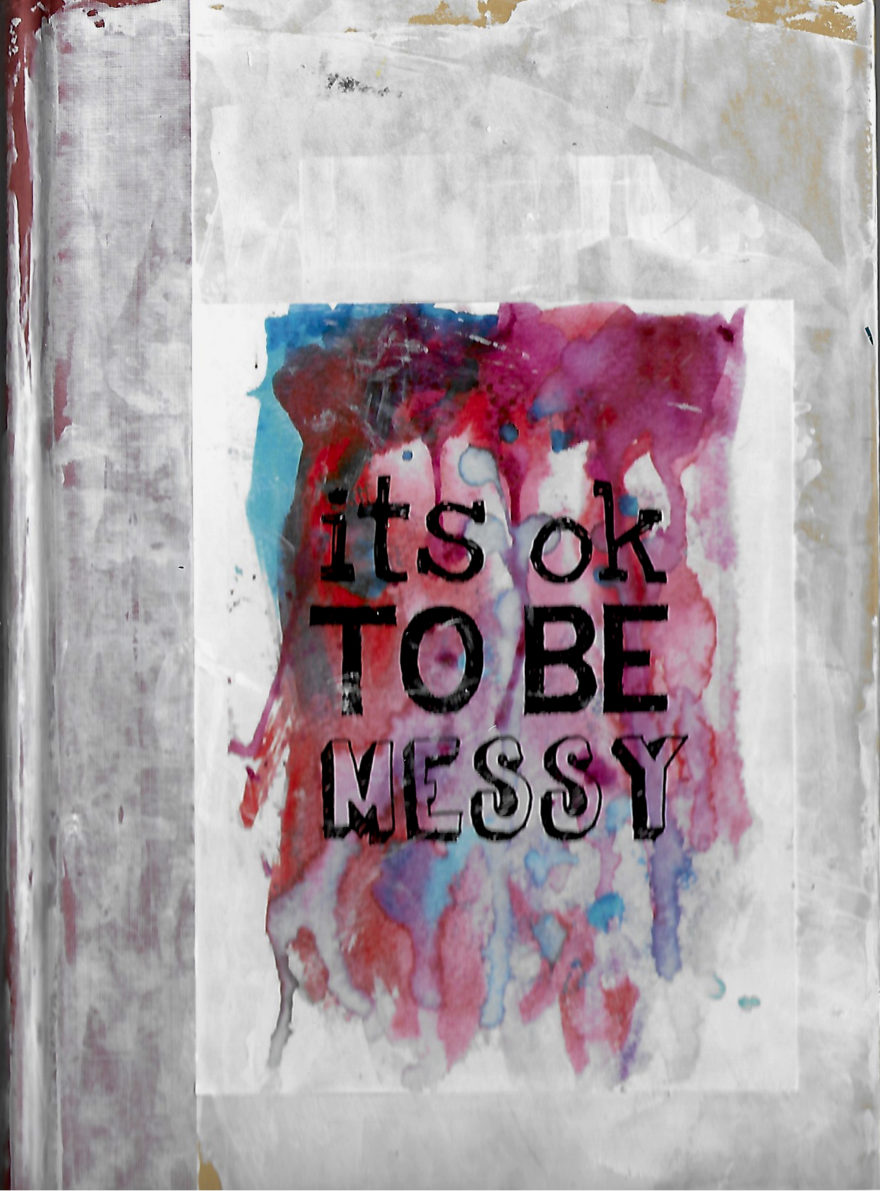 It's Okay to Be Messy Journal by Jane Martin | Watercolor Original